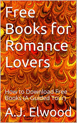 Free Books for Romance Lovers: How to Download Free Books (A Guided Tour) (English Edition)