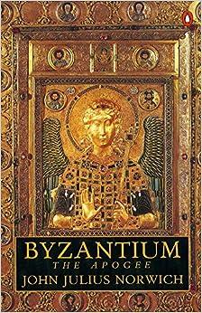 Descargar Libros Gratis Byzantium: The Apogee: The Apogee V. 2 Formato Kindle Epub