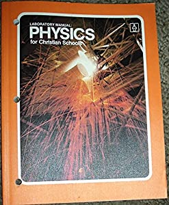 Paperback Laboratory Manual: Physics for Christian Schools Book