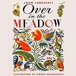 Over in the Meadow | John Langstaff