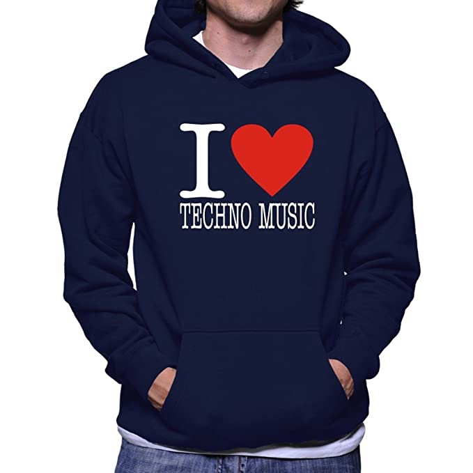 Teeburon I Love Techno Music Sudadera con Capucha: Amazon.es: Ropa y accesorios