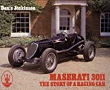 Maserati 3011: The Story of a Racing Car