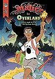 Malice in Ovenland: Vol. 1