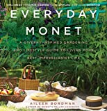 #9: Everyday Monet: A Giverny-Inspired Gardening and Lifestyle Guide to Living Your Best Impressionist Life