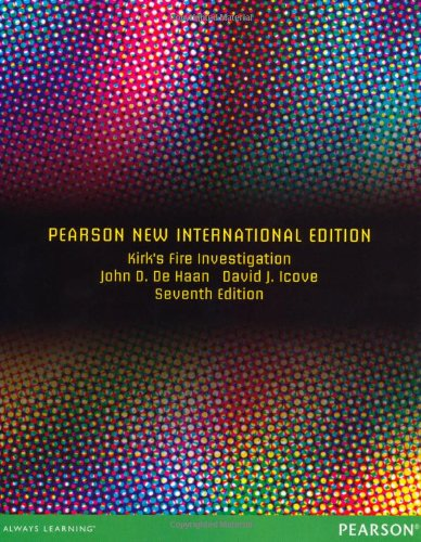 Kirk's Fire Investigation: Pearson New International Edition