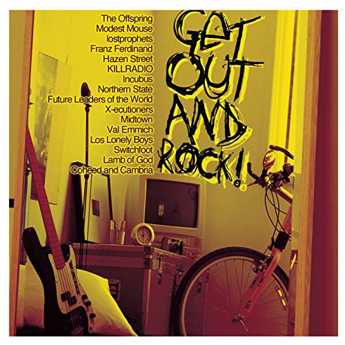 Get Out and Rock [Explicit]