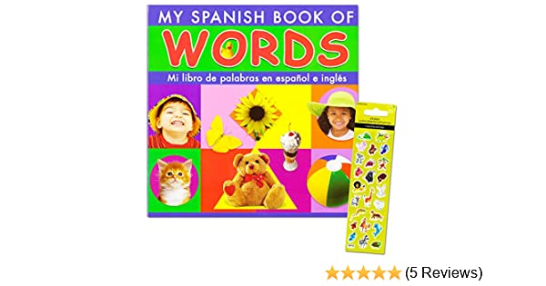 Amazon.com : Spanish Words Board Book Kids Toddler -- Over 150 Words with Reward Stickers (Spanish Learning Toys) : Baby