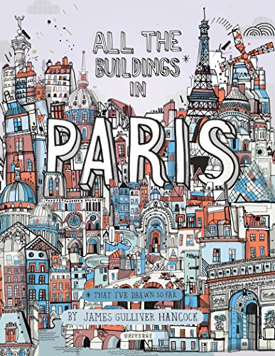 All the Buildings in Paris: That I