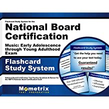 Flashcard Study System for the National Board Certification Music: Early Adolescence through Young Adulthood Exam...