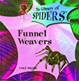 Funnel Weavers, Jake Miller, 0823967093