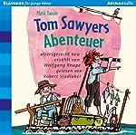 Tom Sawyers Abenteuer | Mark Twain