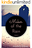 Maker of the Rain Volume 3
