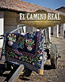 img - for El Camino Real: Quilts Inspired by Early California History book / textbook / text book
