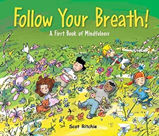 Book Cover: Follow Your Breath!: A First Book of Mindfulness