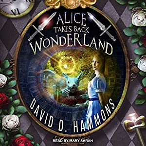Alice Takes Back Wonderland Audiobook
