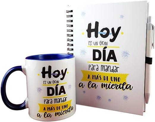Pack Taza Y LIBRETA Frase Hoy ES UN Gran Dia para MANDAR A MAS DE UNO A LA Mierda: Amazon.es: Hogar