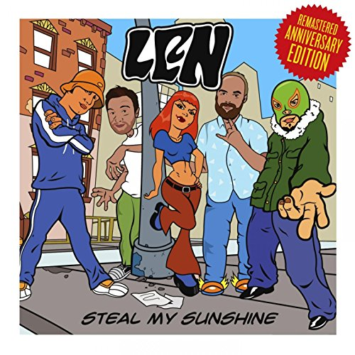 Steal My Sunshine (Remastered ...