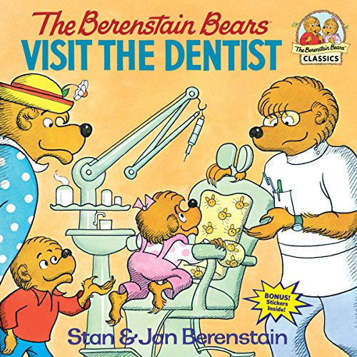 The Berenstain Bears Visit the Dentist (Going To The Dentist For The First Time)