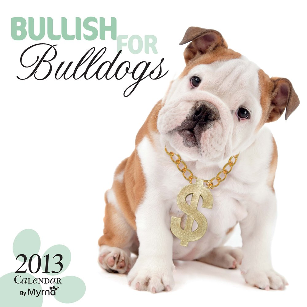 Beauty Bulldogs 2013 - Bulldoggen - Original BrownTrout-Kalender - Myrna