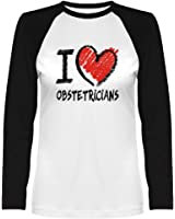 Idakoos - I love Obstetricians chalk style - Occupations - Women Raglan Long Sleeve T-Shirt