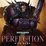 Perfection: Warhammer 40,000 | Nick Kyme