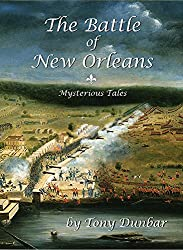 The Battle of New Orleans: Mysterious Tales