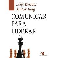Comunicar Para Liderar