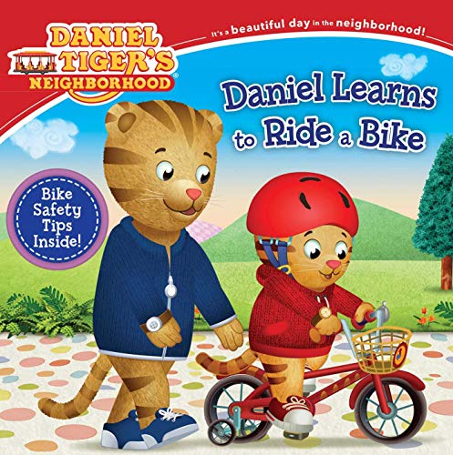 Daniel Learns to Ride a Bike (Daniel Tiger's Neighborhood)