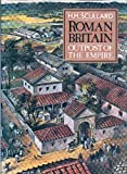 Roman Britain : Outpost of the Empire, Scullard, Howard H., 0500450196
