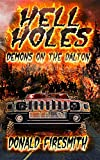 img - for Hell Holes: Demons on the Dalton book / textbook / text book
