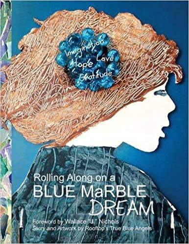 Book Rolling Along on a Blue Marble Dream Coloring Book by Wallace J. Nichols (2012-05-20)