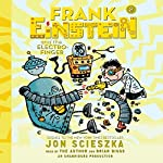 Frank Einstein and the Electro-Finger: Frank Einstein | Jon Scieszka