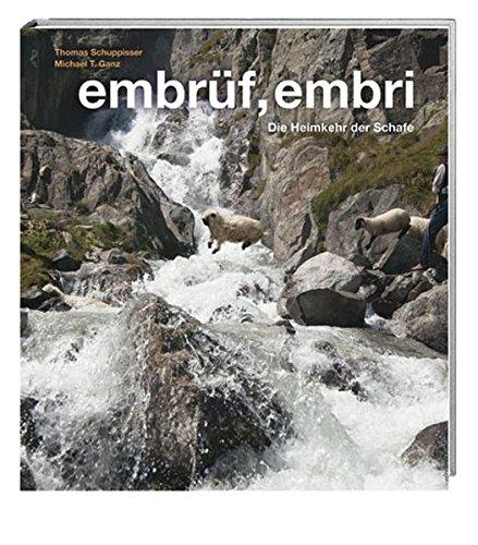 embrüf, embri: Die Heimkehr der Schafe