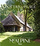 Poetry of Place: The New Architecture and Interiors of McAlpine