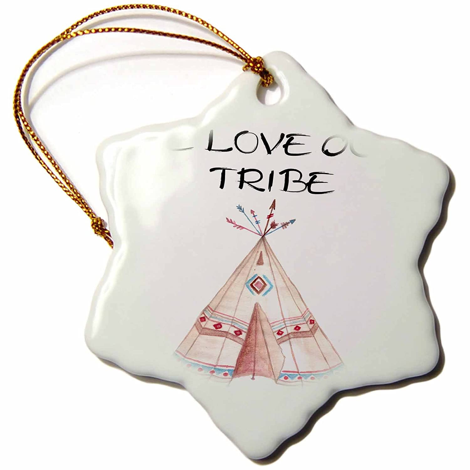 ORN/_254970/_1 Quotes We Love Our Tribe with A Teepee Illustration 3 inch Snowflake Porcelain Ornament 3dRose Anne Marie Baugh