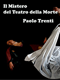 Il Mistero del Teatro della Morte