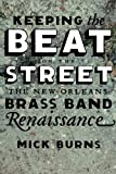 Keeping the Beat on the Street, Mick Burns, 0807133337