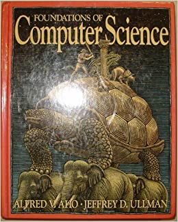 Foundations of Computer Science (Principles of computer science ...