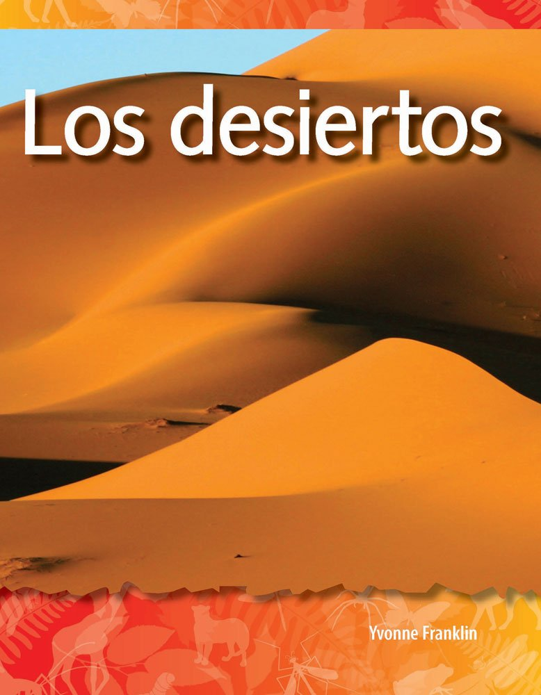 Download Los desiertos (Deserts) (Spanish Version) (Science Readers: A Closer Look) (Spanish Edition) PDF