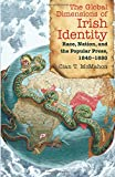 The Global Dimensions of Irish Identity: Race, Nation, and the Popular Press, 1840-1880