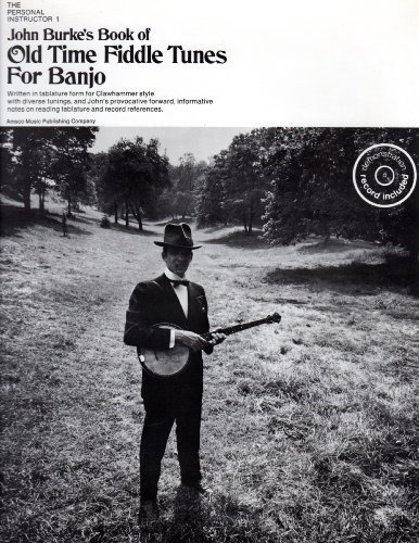 Fiddle Tunes Banjo - John Burkes's Book of Old-Time Fiddle Tunes for Banjo