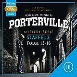 Porterville - Staffel 3, Folge 13 - 18