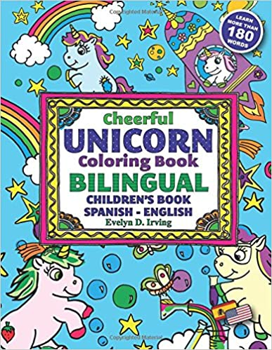 Cheerful Unicorn Coloring Book Bilingual Childrens Book Spanish