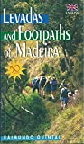 Levadas and Footpaths of Madeira by Raimundo Quintal front cover