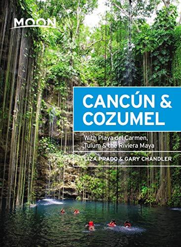 Pdf Travel Moon Cancún & Cozumel: With Playa del Carmen, Tulum & the Riviera Maya (Travel Guide)