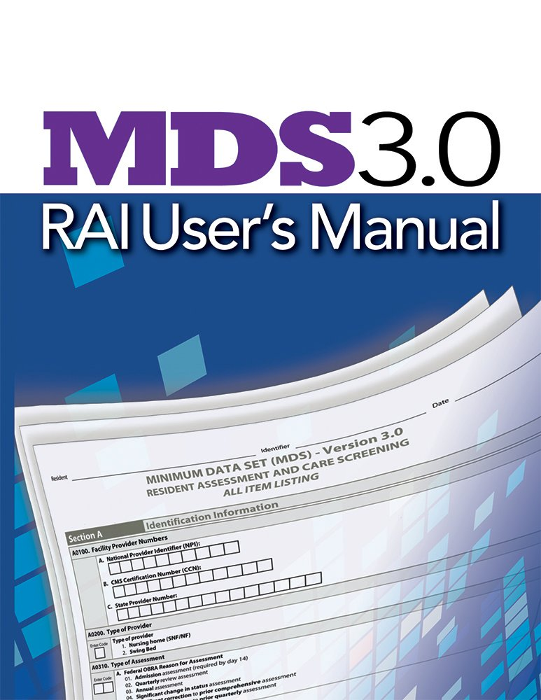 MDS 3.0 RAI User\'s Manual: HCPro a division of BLR: 9781683081975 ...