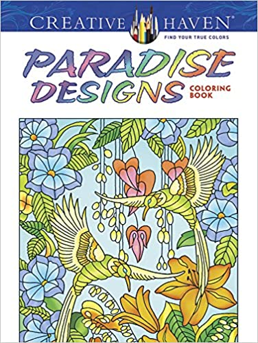 Amazon Creative Haven Paradise Designs Coloring Book Adult 0800759807833 Ted Menten Books