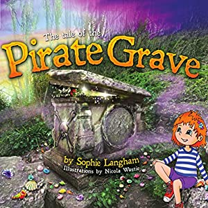 The Tale of the Pirate Grave Audiobook