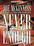 Never Enough, Joe McGinniss, 1410404323