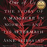 One of Us: The Story of a Massacre in Norway - and Its Aftermath | Åsne Seierstad,Sarah Death - translator